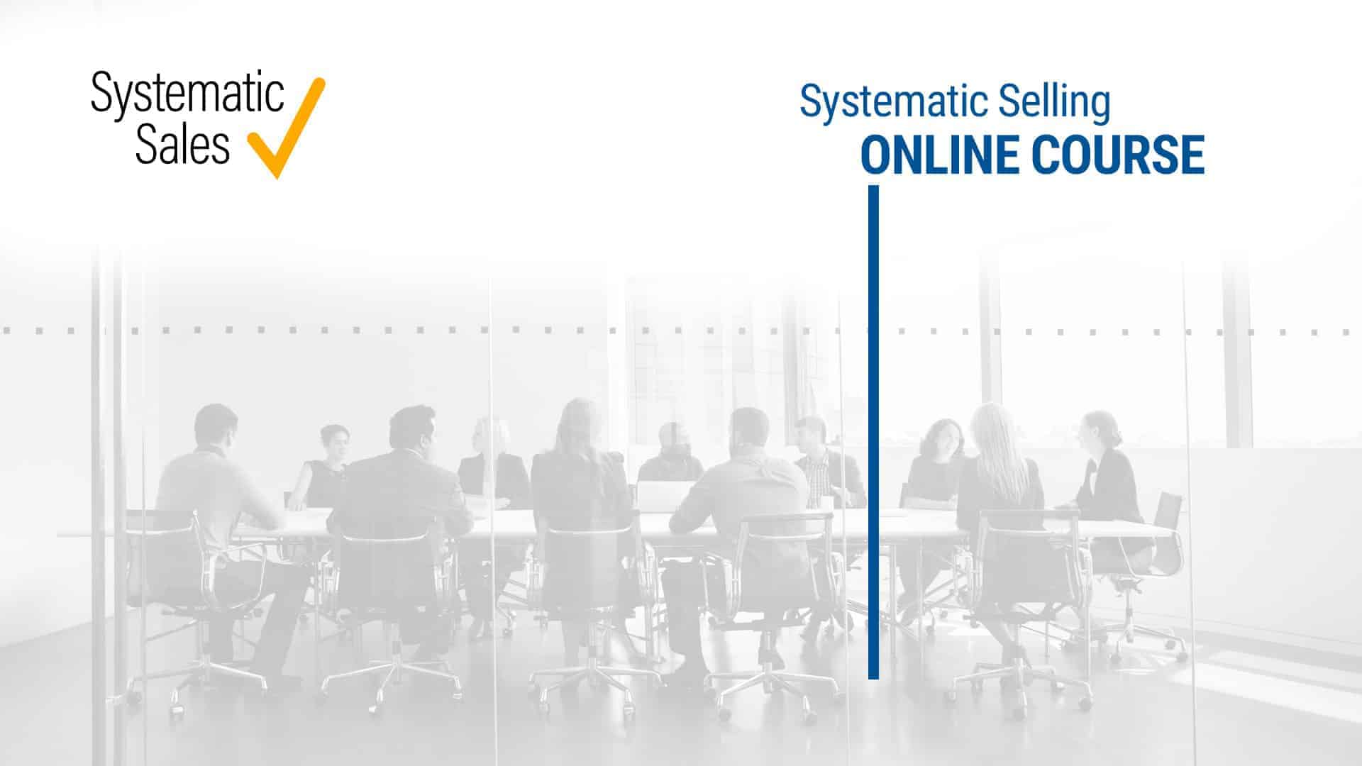 Systematic Selling Online Course & Game
